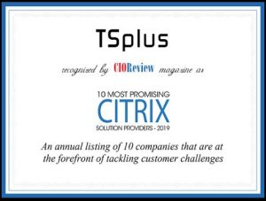 TSplus Recognized CIOReview's Top 10 Most Promising Citrix Solution Provider 2019